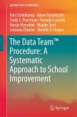 The Data Team(TM) Procedure: a Systematic Approach to School Improvement