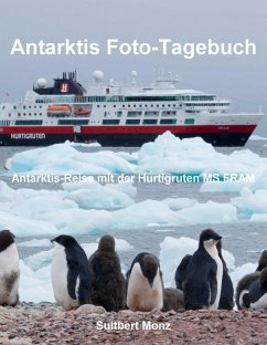 Antarktis Foto-Tagebuch (eBook, ePUB) - Monz, Suitbert
