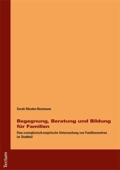 Begegnung, Beratung und Bildung für Familien - Häseler-Bestmann, Sarah
