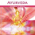 Ayurveda - Herzöffnung & Balance, 1 Audio-CD