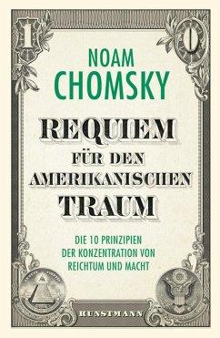 Requiem für den amerikanischen Traum (eBook, ePUB) - Chomsky, Noam