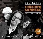 100 Jahre Christoph Sonntag - Die Jubeltour, 2 Audio-CDs