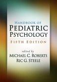 Handbook of Pediatric Psychology, Fifth Edition (eBook, ePUB)