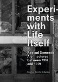 Experiments with Life Itself (eBook, ePUB)
