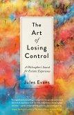 The Art of Losing Control (eBook, ePUB)