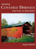 Chasing Covered Bridges (eBook, ePUB)