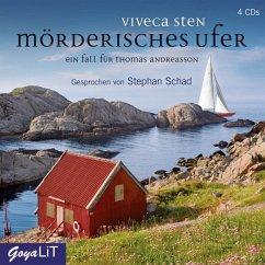 Mörderisches Ufer / Thomas Andreasson Bd.8 (4 Audio-CDs) - Sten, Viveca