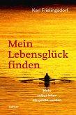 Mein Lebensglück finden (eBook, ePUB)