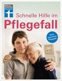Schnelle Hilfe im Pflegefall (eBook, ePUB)