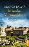 Römisches Vermächtnis / Commissario Caselli Bd.4 (eBook, ePUB)