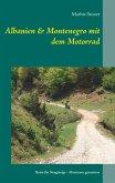 Albanien & Montenegro mit dem Motorrad (eBook, ePUB)