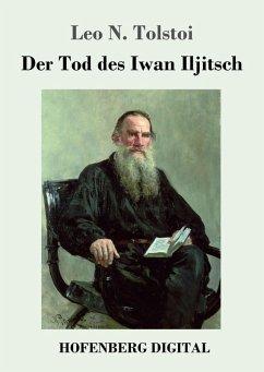 Der Tod des Iwan Iljitsch (eBook, ePUB) - Tolstoi, Leo N.
