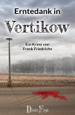 Erntedank in Vertikow (eBook, ePUB)