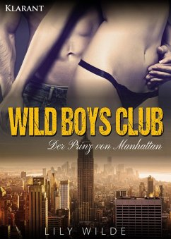 WILD BOYS CLUB - Der Prinz von Manhattan
