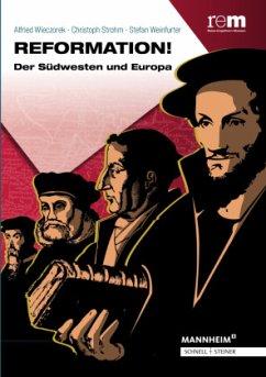 Reformation! - Wieczorek, Alfried; Strohm, Christoph; Weinfurter, Stefan