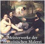 Meisterwerke der französischen Malerei
