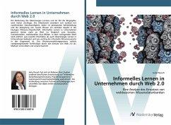 Informelles Lernen in Unternehmen durch Web 2.0