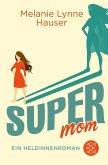 Super Mom (eBook, ePUB)