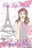Paris Mafia Princess - A Chick Lit of Finding Love, a Beautiful Wedding and a Secret Baby (Romantic Comedy, Chick Lit, Rom Com, Romance Books, Romance Novel, Inspirational, France, Chick-Lit, Rom-Com) (eBook, ePUB)
