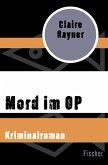 Mord im OP (eBook, ePUB)