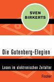 Die Gutenberg-Elegien (eBook, ePUB)