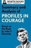 Summary and Analysis of Profiles in Courage (eBook, ePUB)