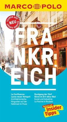 MARCO POLO Reiseführer Frankreich (eBook, ePUB) - Markert, Barbara