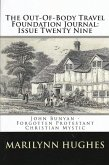 The Out-of-Body Travel Foundation Journal: 'John Bunyan - Forgotten Protestant Christian Mystic' - Issue Twenty Nine (eBook, ePUB)