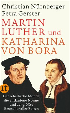 Martin Luther und Katharina von Bora - Nürnberger, Christian; Gerster, Petra