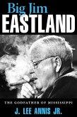 Big Jim Eastland (eBook, ePUB)