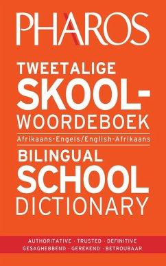 Pharos Tweetalige skoolwoordeboek/Pharos Bilingual school dictionary
