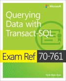 Exam Ref 70-761 Querying Data with Transact-SQL (eBook, PDF)
