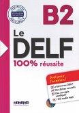 Le DELF B2 - Buch mit MP3-CD