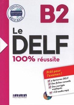 Le DELF B2 - Buch mit MP3-CD - Germain, Sylvie