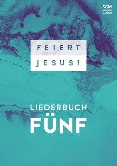 Feiert Jesus!, Liederbuch 5