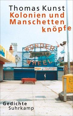 Kolonien und Manschettenknöpfe - Kunst, Thomas