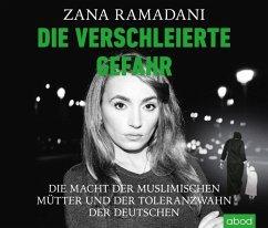 Die verschleierte Gefahr, Audio-CDs - Ramadani, Zana