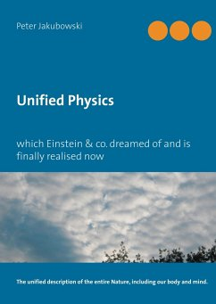 Unified Physics - Jakubowski, Peter