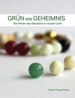 Grün wie Geheimnis - Faupel-Drevs, Kirstin