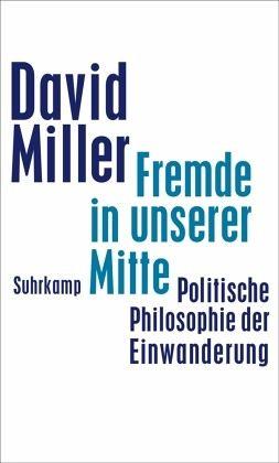 Fremde in unserer Mitte - Miller, David