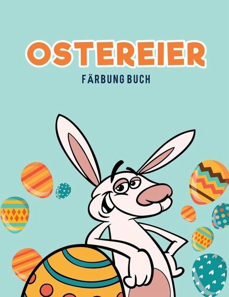 Ostereier Färbung Buch von Coloring Pages for Kids als Taschenbuch ...