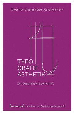 Typographie-Ästhetik - Ruf, Oliver; Sieß, Andreas; Knoch, Caroline