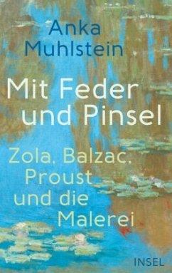 Mit Feder und Pinsel - Muhlstein, Anka