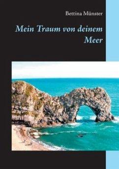 Mein Traum von deinem Meer - Münster, Bettina