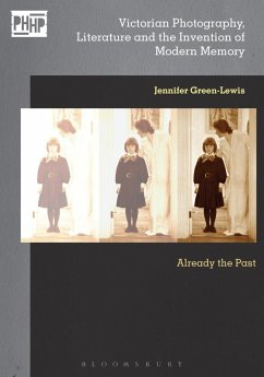 Victorian Photography, Literature, and the Invention of Modern Memory (eBook, PDF) - Green-Lewis, Jennifer