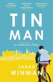 Tin Man: The Book of the Year, Tender, Moving and Beautiful (eBook, ePUB)