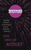 The End of Money (eBook, ePUB)
