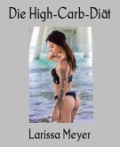 Die High-Carb-Diät (eBook, ePUB)