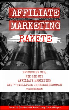 Affiliate Marketing Rakete (eBook, ePUB) - Bremer, Andreas