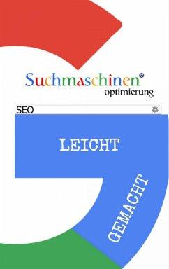 Suchmaschinenoptimierung leicht gemacht (eBook, ePUB) - Bremer, Andreas